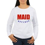 Retired Maid Women's Long Sleeve T-Shirt