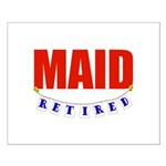 Retired Maid Small Poster