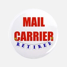 "Retired Mail Carrier 3.5"" Button"