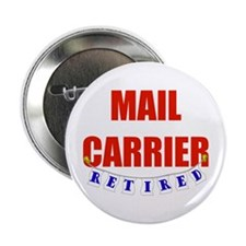 "Retired Mail Carrier 2.25"" Button (10 pack)"