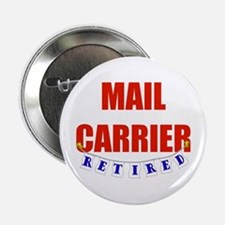 "Retired Mail Carrier 2.25"" Button"