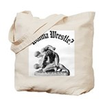 Wanna Wrestle Tote Bag