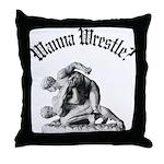 Wanna Wrestle Throw Pillow