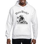 Wanna Wrestle Hooded Sweatshirt