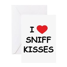 I Love Sniff Kisses Greeting Card