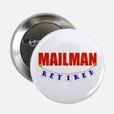 "Retired Mailman 2.25"" Button"