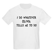 Whatever Olivia says T-Shirt