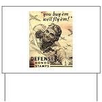 Savings Bonds & Stamps Yard Sign
