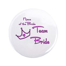 "Niece of the Bride Buttons 3.5"" Button (100 p"