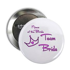"Niece of the Bride Buttons 2.25"" Button"