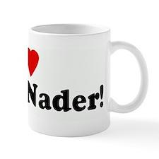 I Love Ralph Nader! Small Mug