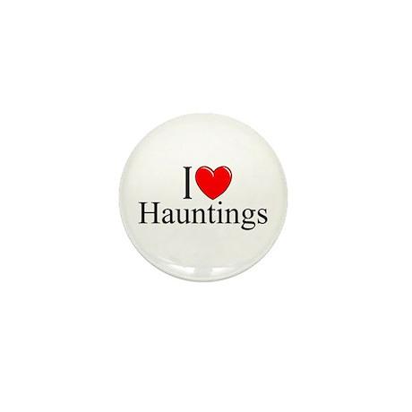 """I Love Hauntings"" Mini Button"