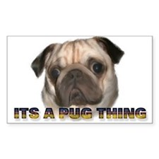 Its a Pug Thing Rectangle Decal