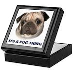 Its a Pug Thing Keepsake Box