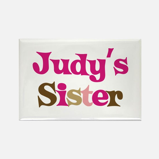 Judy's Sister Rectangle Magnet