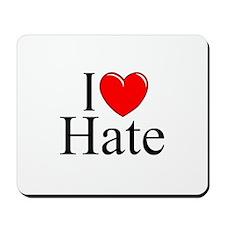 """I Love Hate"" Mousepad"