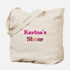 Karina's Sister Tote Bag