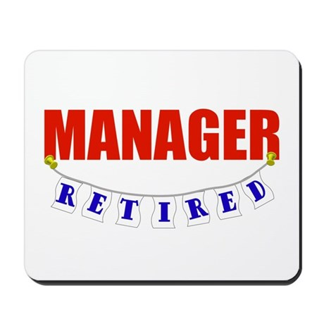 Retired Manager Mousepad