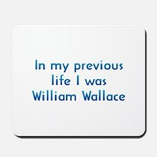 PL William Wallace Mousepad