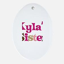 Kyla's Sister Oval Ornament