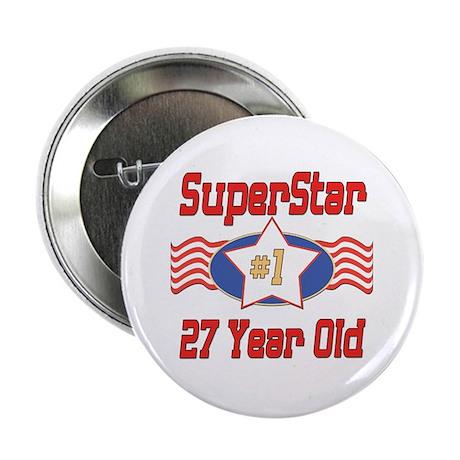 "Superstar at 27 2.25"" Button"