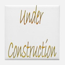 Under Construction Tile Coaster
