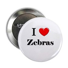 "I Love Zebras 2.25"" Button"