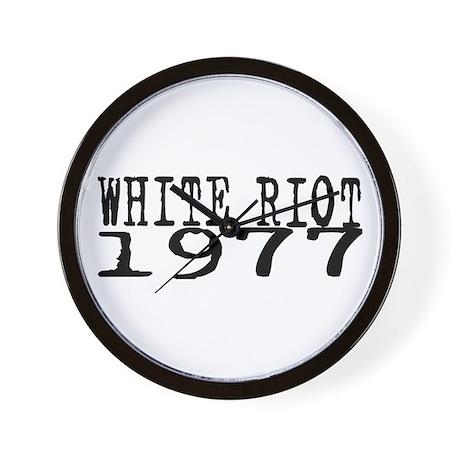 WHITE RIOT 1977 Wall Clock