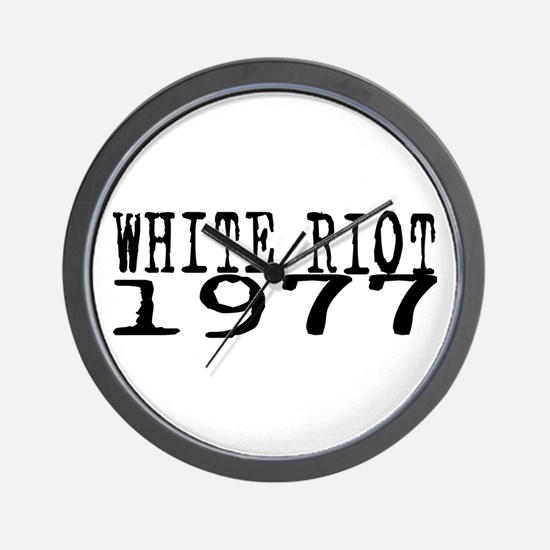 WHITE RIOT 1977 Wall Clock