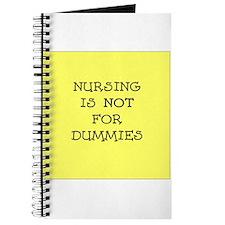 Nursing is NOT for dummies Journal