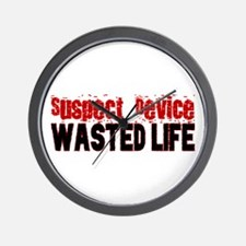 SUSPECT DEVICE wasted life Wall Clock