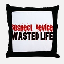 SUSPECT DEVICE wasted life Throw Pillow