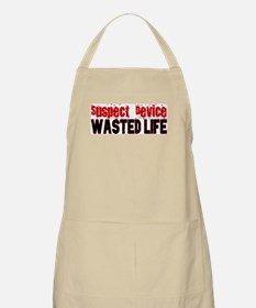 SUSPECT DEVICE wasted life Apron