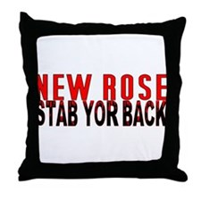 NEW ROSE stab yor back Throw Pillow