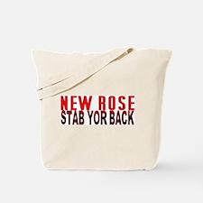 NEW ROSE stab yor back Tote Bag