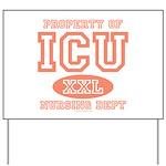 Property Of ICU Nursing Dept Nurse Yard Sign