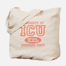 Property Of ICU Nursing Dept Nurse Tote Bag