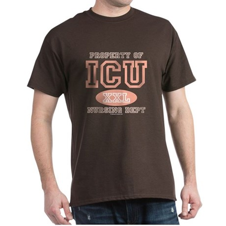 Property Of ICU Nursing Dept Nurse Brown T-Shirt
