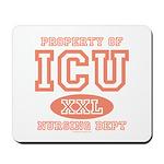Property Of ICU Nursing Dept Nurse Mousepad