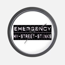 EMERGENCY my street stinks Wall Clock