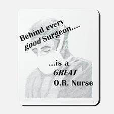 Great O.R. Nurse Mousepad