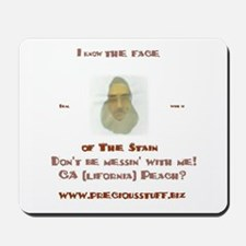 I Know The face of the stain Mousepad