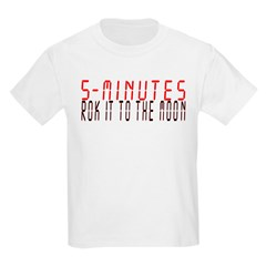 5 MINUTES rok it to the moon T-Shirt