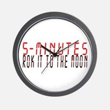 5 MINUTES rok it to the moon Wall Clock