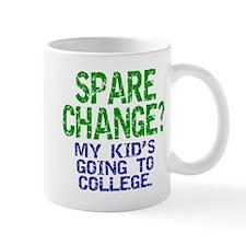 """Spare Change?"" Mug"
