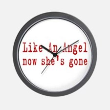 Like An Angel now shes gone Wall Clock