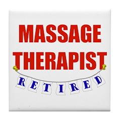 Retired Massage Therapist Tile Coaster