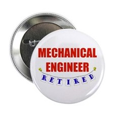 "Retired Mechanical Engineer 2.25"" Button (10 pack)"