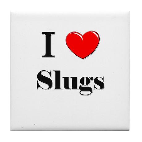 I Love Slugs Tile Coaster