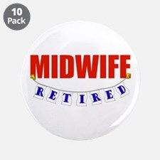 "Retired Midwife 3.5"" Button (10 pack)"